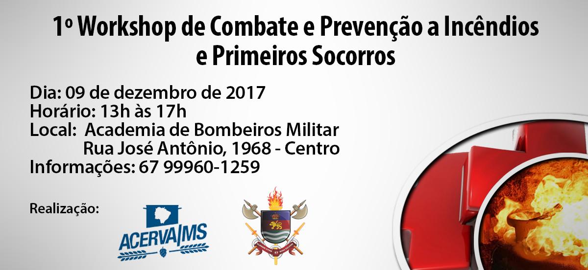 1º Workshop de Combate e Prevenção a Incêndios e Primeiros Socorros