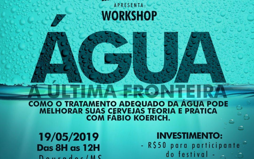 Workshop: Água a última fronteira